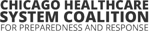 Chicago Healthcare System Coalition for Preparedness and Response